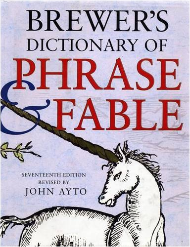 Brewer's Dictionary of Phrase and Fable 17th Edition: Seventeenth Edition