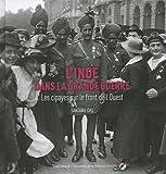 L'Inde dans la Grande Guerre: Les cipayes sur le front de l'Ouest