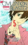 The Civilization Blaster - Zetsuen no Tempest Edition simple Tome 5