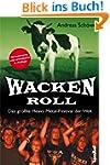 Wacken Roll: Das größte Heavy Metal-F...