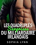Les Quadruplés surprises du milliardaire irlandais (French Edition)