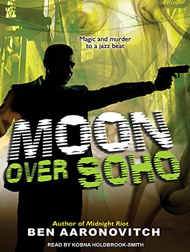 Moon Over Soho (Peter Grant)