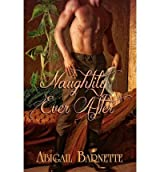 { NAUGHTILY EVER AFTER } By Barnette, Abigail ( Author ) [ Jun - 2012 ] [ Paperback ]
