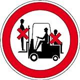 Verbotszeichen - Mitfahren auf dem Gabelstapler verboten - Aluminium Selbstklebend - Ø 10 cm