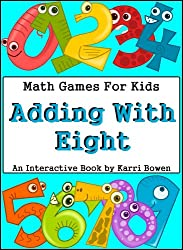 Math Games For Kids: Adding With Eight - An Interactive Book (English Edition)