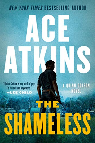 The Shameless (A Quinn Colson Novel Book 9) (English Edition)