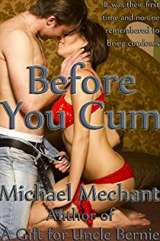 Before You Cum by [Mechant, Michael]