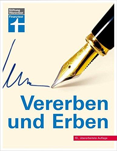 Vererben und Erben: 10., aktualisierte Auflage