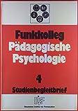 Funkkolleg Pädagogische Psychologie. Studienbegleitbrief 4, INHALT: Sprache und Sprachentwicklung - Sprache im sozialen Kontext...