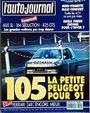 AUTO JOURNAL (L') [No 19] du 01/11/1989 - COMPARATIF 605 SL XM SEDUCTION R 25 GTS - LES GRANDES VOITURES PAS TROP CHERES - MINI VIGNETTE - MAXI CONFORT - QUELS PNEUS CHOISIR POUR L'HIVER - 105 LA PETITE PEUGEOT POUR 91 - ESSAI FERRARI 348 ENCORE MIEUX - ACTUALITES - A JJ INFO - AJ PREMIERE - A J COURRIER - NOS LECTEURS ONT LA PAROLE - PROTOTYPES - PEUGEOT 105 - MERCEDES CLASSE S ALFA ROMEO SPIDER - LA CAPISTA - J'AI CONDUIT - LES NOUVELLES ROVER 200 - LAND ROVER DISCOVERY - BMW 318 I S - DOSSIE