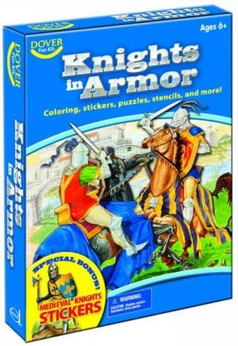 Knights in Armor Fun Kit (Dover Fun Kits) by Dover (2008-05-08)