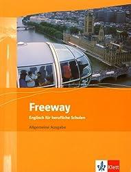 Freeway / Allgemeine Ausgabe: Englisch für berufliche Schulen - bisherige Ausgaben / Schülerbuch