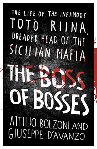 The boss of bosses the life of the infamous toto riina dreaded head the boss of bosses the life of the infamous toto riina dreaded head of the fandeluxe Images