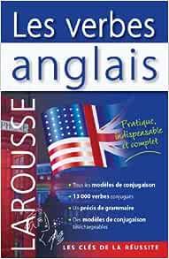 Amazon Fr Les Verbes Anglais Desagulier Guillaume Leclercq Pascale Livres