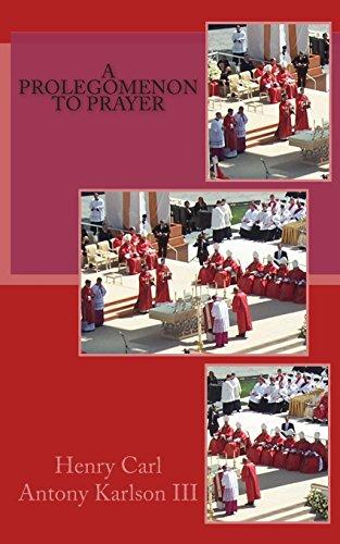 A Prolegomenon to Prayer