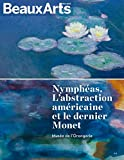 Nymphéas : L'abstraction américaine et le dernier Monet
