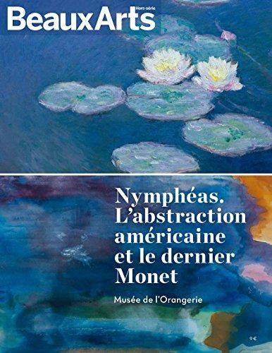 Nympheas. L'abstraction americaine et le dernier Monet