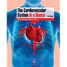 The Cardiovascular System at a Glance (At a Glance)