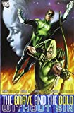 Brave and the Bold Vol. 4: Without Sin by Marv Wolfman (July 07,2009)