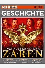 SPIEGEL GESCHICHTE 1/2012: Das Russland der Zaren Broschiert