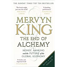 The End of Alchemy: Money, Banking and the Future of the Global Economy (English Edition)