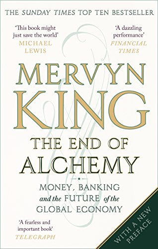the-end-of-alchemy-money-banking-and-the-future-of-the-global-economy-english-edition