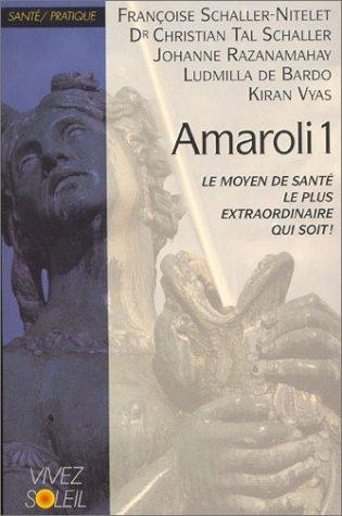 Amaroli, tome 1 par Christian Tal Schaller, Johanne Razanamahay