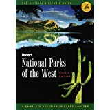 National Parks of the West: A Complete Vacation in Every Chapter (Fodor's National Parks of the West)