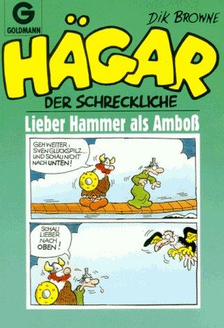 Amboss Und Hammer (Hägar der Schreckliche, Lieber Hammer als Amboß)