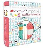Telecharger Livres MON KIT ATELIER TRICOTIN (PDF,EPUB,MOBI) gratuits en Francaise