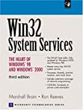 Win32 System Services, w. CD-ROM: Heart of Windows 2000 and 98 (Prentice Hall Series on Microsoft Technologies)