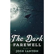 The Dark Farewell (English Edition)