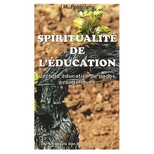 Spiritualité de l'éducation : Lecture éducative de pages évangéliques