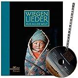 Wiegenlieder aus aller Welt - 51 Wiegenlieder vor allem aus Europa, aber auch aus Nord- und Südamerika, Afrika, Asien und Australien - Notenbuch mit CD und Musik-Bleistift
