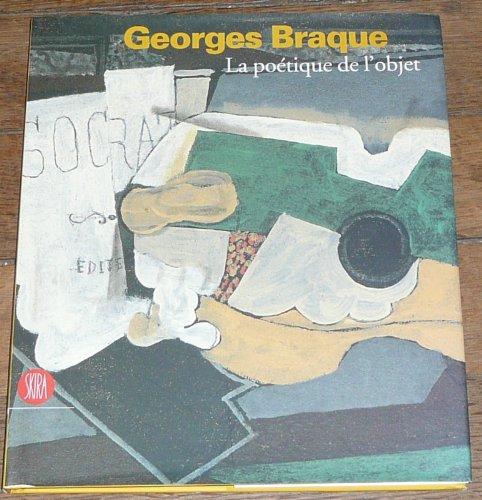 Georges Braque : La poétique de l'o...