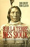 Sur la terre des Sioux - Red Cloud, une légende américaine