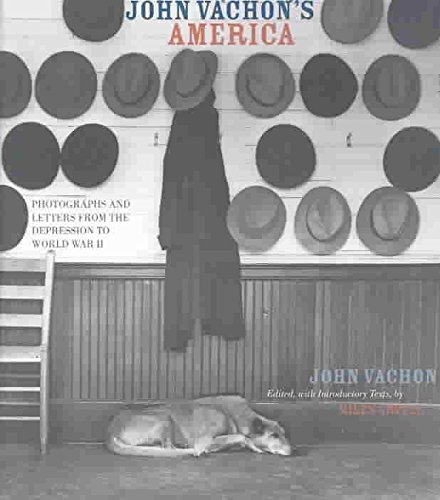 [John Vachon's America: Photographs and Letters from the Depression to World War II] (By: John Vachon) [published: December, 2003]