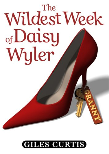 The Wildest Week of Daisy Wyler (A raucous Tom Sharpe style comedy) (English Edition) por Giles Curtis