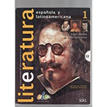 Literatura espanola y latinoamericana 1 (inkl. CD) / Literatura española y latinoamericana 1 (inkl. CD): De la Edad Media al Neoclasicismo. Nivel B1-B2 (Literatura Espanol LatinoAmericana)