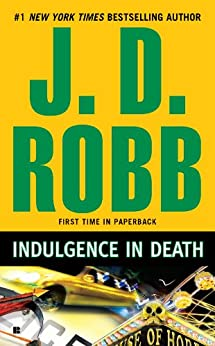 Indulgence in Death (In Death, Book 31)