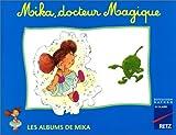 Image de Mika CP album 4 : Mika, docteur Magique
