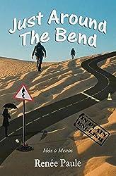 Just Around The Bend: Mas o Menos