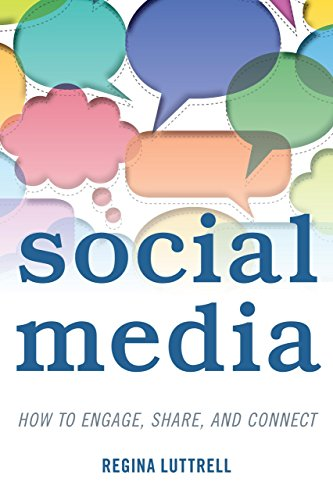 Social Media: How to Engage, Share, and Connect by Regina Lutrell (14-Aug-2014) Hardcover