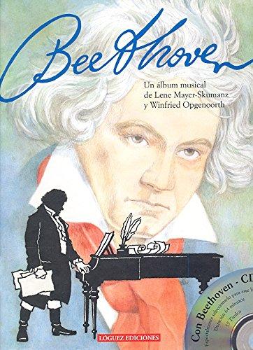 Beethoven: Un álbum musical (Joven Música) por Lene Mayer-Skumanz