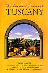 A Food Lover's Companion to Tuscany
