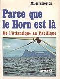 Image de Parce que le Horn est là : De l'Atlantique au Pacifique