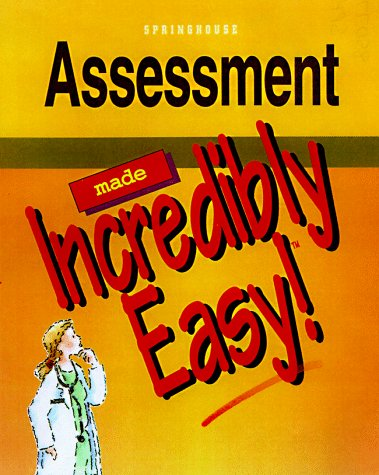 Assessment Made Incredibly Easy (Incredibly Easy! Series (R))