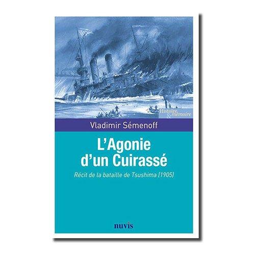 L'Agonie d'un Cuirassé, récit de la bataille de Tsushima (1905)