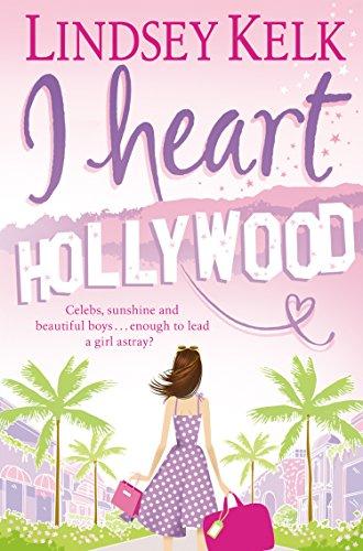 I Heart Hollywood – Lindsey Kelk