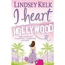 I Heart Hollywood (I Heart Series, Book 2)
